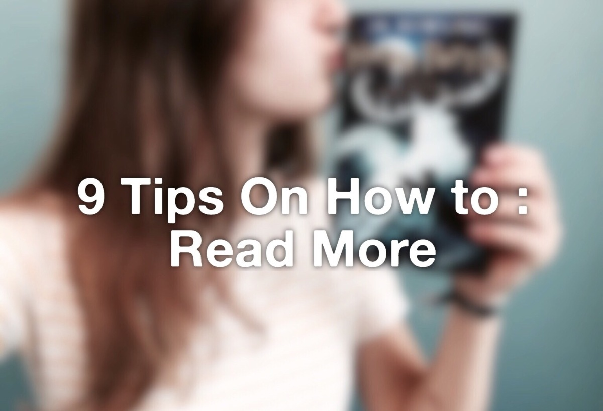 9 Tips on How to Read More Books